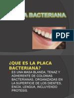 75416744-PLACA-BACTERIANA.ppt