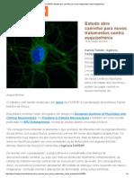 Agência FAPESP _ Estudo Abre Caminho Para Novos Tratamentos Contra Esquizofrenia