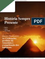 As Civilizações Perdidas Da Amazônia e Evangelização Dos Indígenas