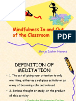 Mindfulness in and Out of the Classroom