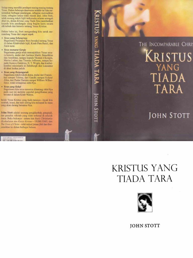 KRISTUS YANG TIADA TARA John Stott