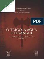 O Trigo a Agua e o Sangue - Luiz Fernando Da Silva Pinto