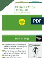 Identifikasi Kation Merkuri.pptx