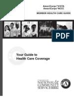 Americorps Vista/NCCC Member Health Care Guide      A9R102healthcareguide
