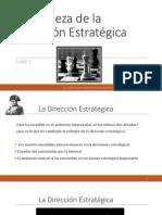 Naturaleza de la Dirección Estratégica