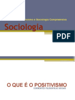 Sociologia Positivismo Marxismo e Sociologia Compreensiva