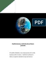 Huella Humana y Vaticinios de Un Futuro Presente