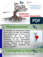 Reafirmar Una Vision Humanista