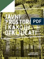 Javni Prostori i kako ih otključati