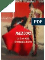MATADORA - Samantha BAires Fanfiction Maca Esther