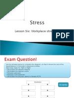 5. Workplace Stress