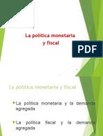 Política Fiscal Monetaria.