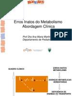 Abordagem Clínica Dos Erros Inatos Do Metabolismo