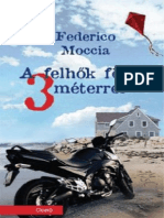Federico Moccia - A Felhők Fölött Három Méterrel