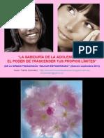 La Sabiduría de La Adolescencia, El Poder de Trascender Tus Propios Límites- Sept 2015