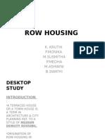 Row Housing casestudy