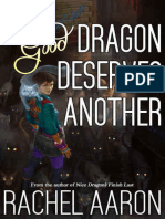One Good Dragon Deserves Another - Rachel Aaron
