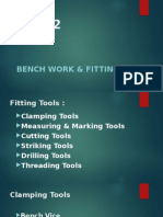 BenchWork & Fitting