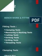 BenchWork & Fitting