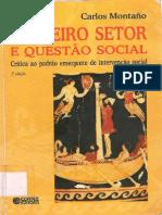 MONTAÑO, Carlos. Terceiro Setor e Questão Social - Crítica Ao Padrão Emergente de Intervenção Social