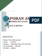 Laporan Jaga 11 Oktober 2015