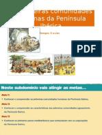 As Primeiras Comunidades Da Península Ibérica