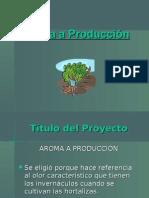 Aroma A Producción 444