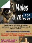 10 Males a Vencer