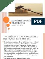 História Do Direito Brasileiro AvIII
