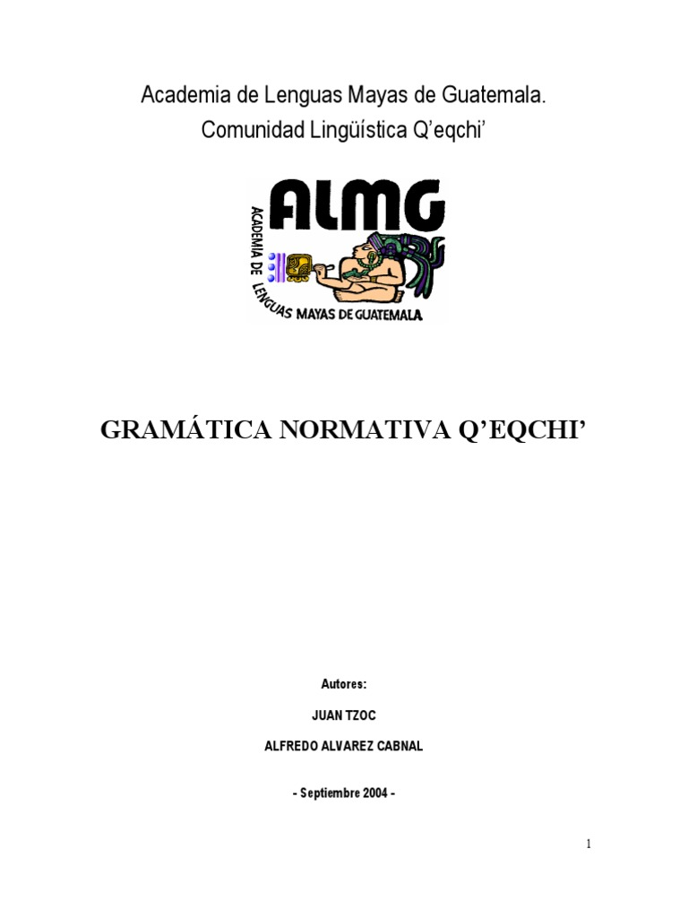 Gramatica Normativa Q\'eqchi\'. Juan Tzoc