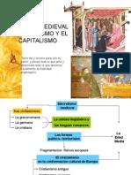 Clase 6. Sociedad Medieval, El Feudalismo y Capitalismo. INT