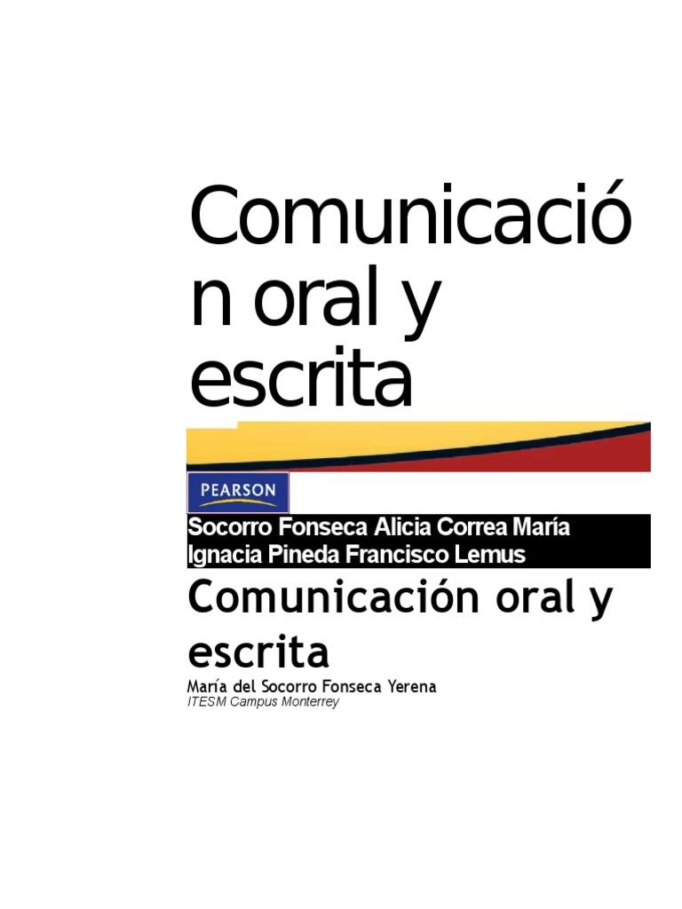 Comunicacion Oral Y Escrita Maria Del Socorro Fonseca Yerena Download