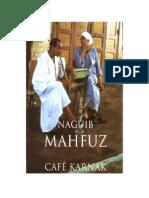 Mahfuz, Naguib - CafВ Karnak