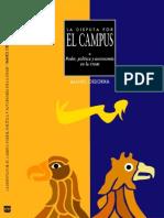 Imanol Ordorika, La disputa por el campus. Poder, política y autonomía en la UNAM pdf