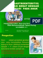 Diare Gastroenteritis Dehidrasi Berat Pada Anak Bahan Presentsi Rsia m Tp Dr Dr Effek Nov 2011