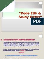 Kode Etik Notaris & Studi Kasus