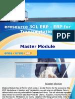 Master Module- Eresource 3GL ERP(ERP for Transportation)