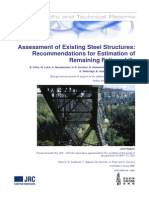 Assessment of Existing Steel Structures Reccomandation for Estimation of Remaining Fatigue Life