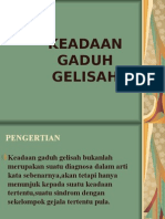 KEADAAN GADUH GELISAH