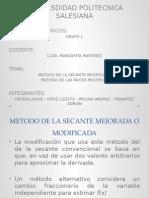 Metodo Secante Mejorada y Raices Multiples