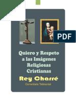 QUIERO Y RESPETO LAS IMÁGENES RELIGIOSAS