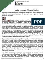 O Que Pensa o Maior Guru de Warren Buffett - Guia de Ações