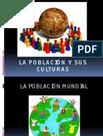 La Población y Sus Culturas