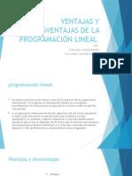 Ventajas y Desventajas de La Programación Lineal