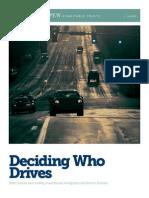 Deciding Who Drives