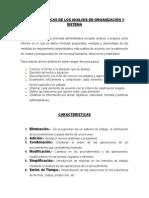 Caracteristicas de Los Analisis de Organización y Sistema