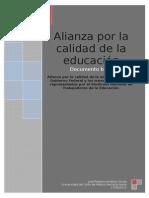 El Propósito de La Alianza Por La Educación Es Impulsar El Desarrollo Intelectual de Cada Niño y Niña de Los Estados Unidos Mexicanos