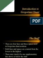 Gregorian Chant Notation