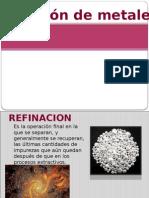 Refinacion de Metales