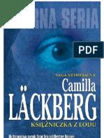 Ksiezniczka z Lodu - Camilla Lackberg